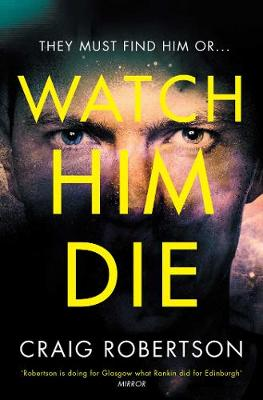 Watch Him Die (Paperback)