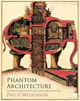 Phantom Architecture (Hardback)