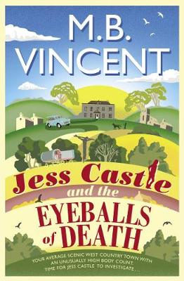 Jess Castle and the Eyeballs of Death (Paperback)