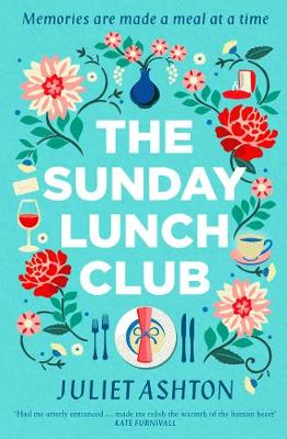 The Sunday Lunch Club: The feel-good novel of 2018 (Paperback)