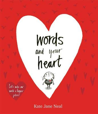 Words and Your Heart (Paperback)