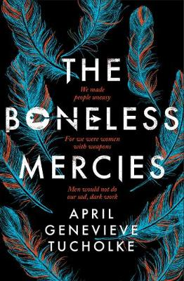 The Boneless Mercies (Paperback)