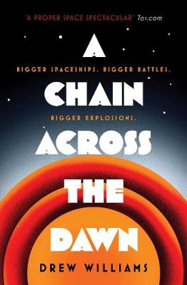 A Chain Across the Dawn - The Universe After (Paperback)