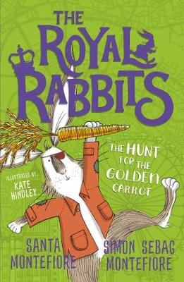 Royal Rabbits of London: The Hunt for the Golden Carrot - The Royal Rabbits of London 4 (Paperback)