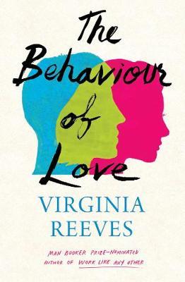 The Behaviour of Love (Hardback)