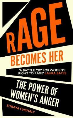 Rage Becomes Her (Hardback)