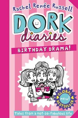 Dork Diaries: Birthday Drama! - Dork Diaries 13 (Hardback)