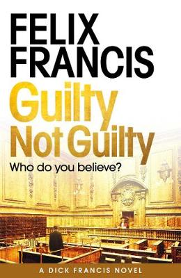 Guilty Not Guilty (Hardback)