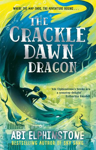 The Crackledawn Dragon - The Unmapped Chronicles 3 (Paperback)