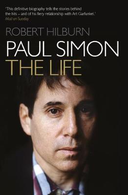 Paul Simon: The Life (Paperback)