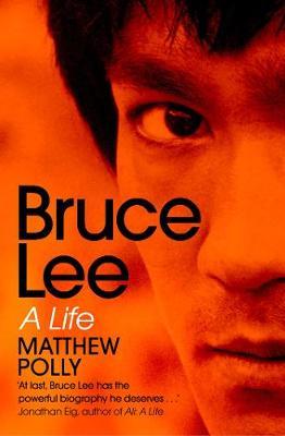 Bruce Lee: A Life (Paperback)