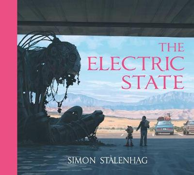 The Electric State (Hardback)