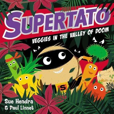 Supertato Veggies in the Valley of Doom (Hardback)