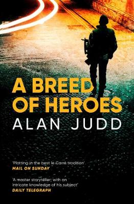 A Breed of Heroes (Paperback)