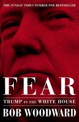 Fear: Trump in the White House (Hardback)
