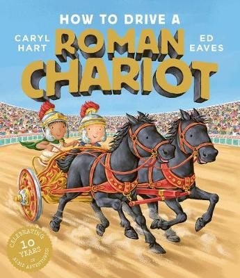 How to Drive a Roman Chariot (Paperback)