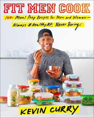 Fit Men Cook: 100 Meal Prep Recipes for Men and Women (Paperback)