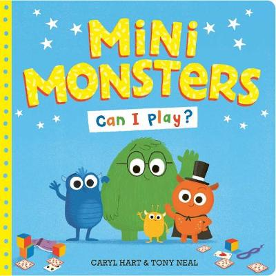 Mini Monsters: Can I Play? (Hardback)