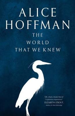 The World That We Knew (Hardback)