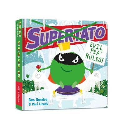 Supertato: Evil Pea Rules (Board book)