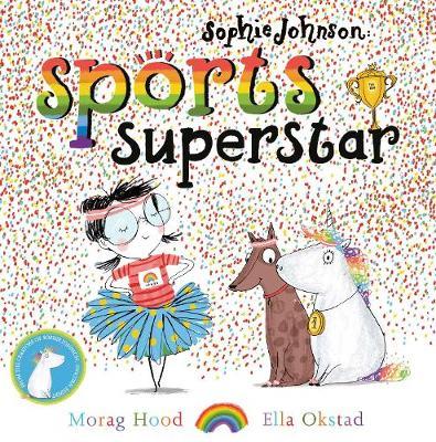 Sophie Johnson: Sports Superstar - Sophie Johnson (Hardback)