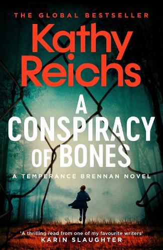 A Conspiracy of Bones - Temperance Brennan 19 (Hardback)