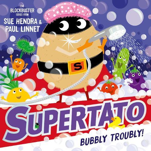 Supertato: Bubbly Troubly (Paperback)