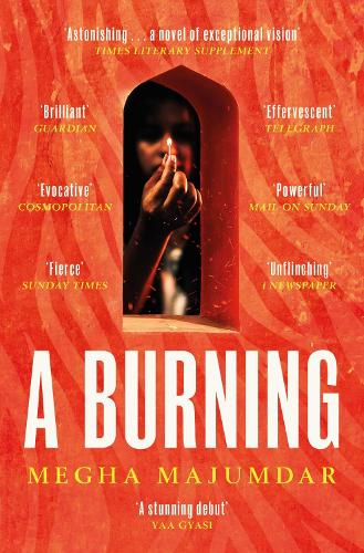 A Burning: The most electrifying debut of 2021 (Paperback)