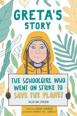 Greta's Story: The Schoolgirl Who Went On Strike To Save The Planet (Paperback)
