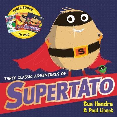 Three Classic Adventures of Supertato: Featuring: Veggies Assemble; Run, Veggies, Run!; Evil Pea Rules (Paperback)
