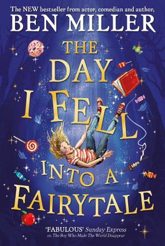 The Day I Fell Into a Fairytale (Hardback)