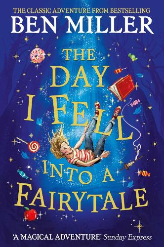 The Day I Fell Into a Fairytale (Paperback)
