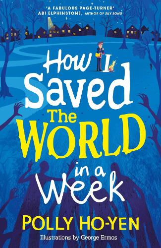 How I Saved the World in a Week (Paperback)