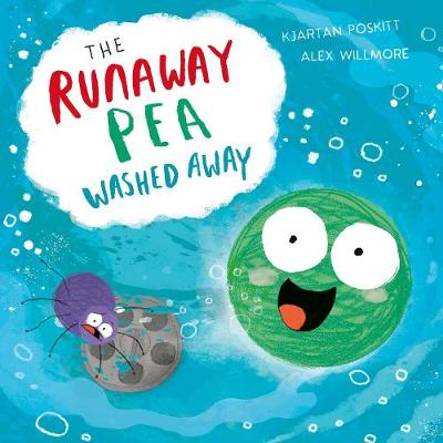 The Runaway Pea Washed Away (Paperback)