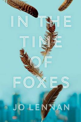 In the Time of Foxes (Hardback)