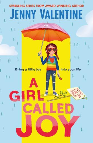 A Girl Called Joy: Sunday Times Children's Book of the Week (Paperback)