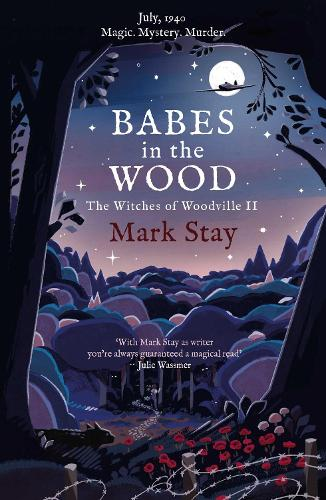 Babes in the Wood: The Witches of Woodville 2 (Paperback)
