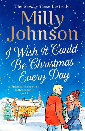 I Wish It Could Be Christmas Every Day (Hardback)