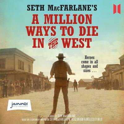 A Million Ways to Die in the West (CD-Audio)