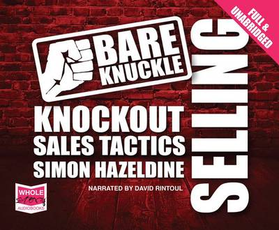 Bare Knuckle Selling (CD-Audio)