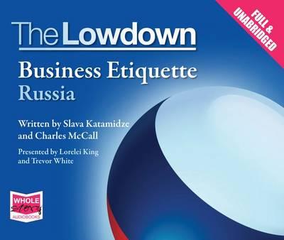 The Lowdown: Business Etiquette - Russia (CD-Audio)