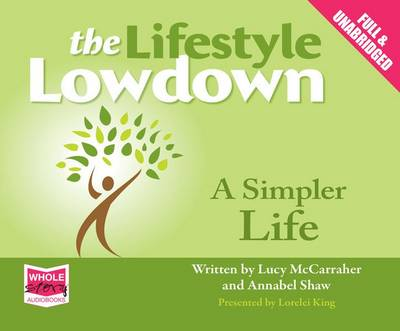 The Lifestyle Lowdown: A Simpler Life (CD-Audio)