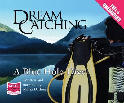 DreamCatching: The Blue Hole (CD-Audio)