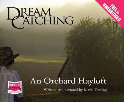 DreamCatching: An Orchard Hayloft (CD-Audio)