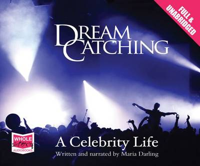 DreamCatching: A Celebrity Life (CD-Audio)