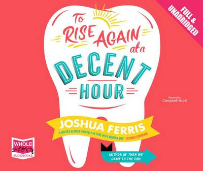 To Rise Again at a Decent Hour (CD-Audio)