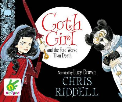 Goth Girl and the Fete Worse Than Death (CD-Audio)