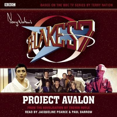 Blake's 7 Project Avalon (Classic Novel) (CD-Audio)