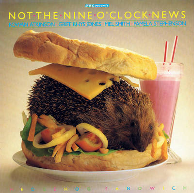 Not The Nine O'Clock News: Hedgehog Sandwich (CD-Audio)