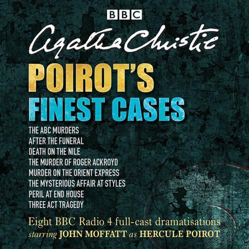 Poirot's Finest Cases: Eight full-cast BBC radio dramatisations (CD-Audio)